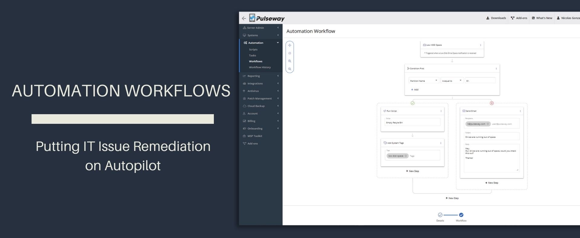 Pulseway Introduces Brand New Automation Workflows to Simplify the Worklife of its Customers and Auto-remediate Issues on User's Behalf