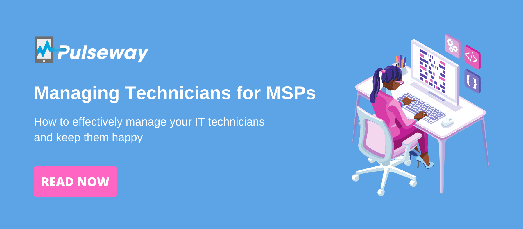 Managing Technicians for MSPs