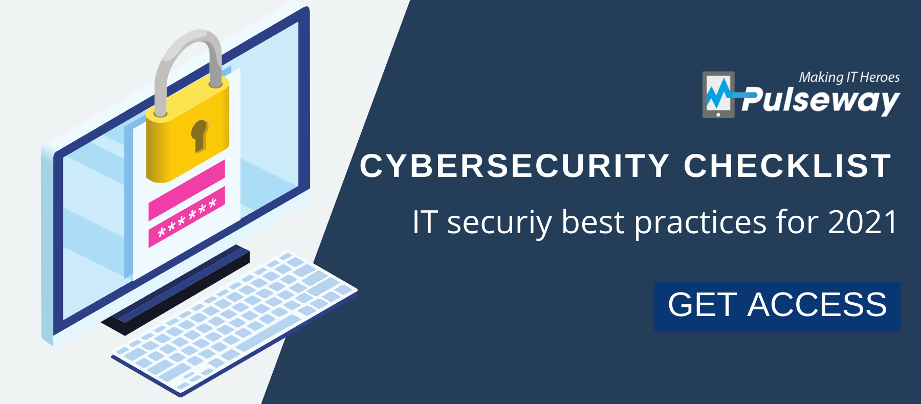 Cybersecurity Checklist: Security Best Practices 2021